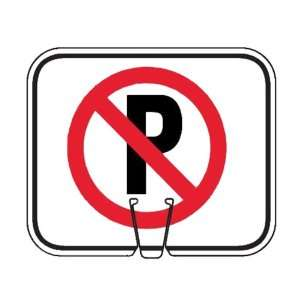 PARTSMART SMR03550NP Sign, Instant Message; No Parking (black on white