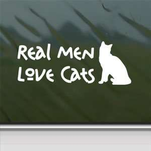 Real Men Love Cats White Sticker Car Vinyl Window Laptop