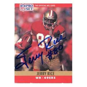 Jerry Rice Autographed 1990 Pro Set Card Sports