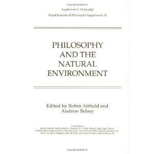Philosophy and the Natural Environment (Royal Institute of