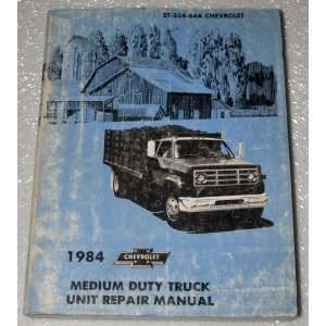 1984 Chevrolet Medium Duty Truck Unit Repair Manual