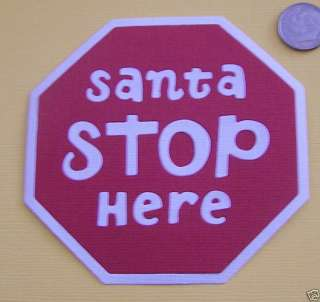 Santa Stop Sign Quickutz Sizzix Scrapbooking Die Cuts