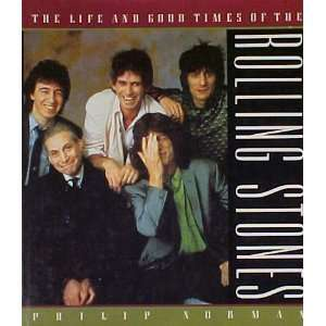 Life and Good Times of the Rolling Stones (9780517574645