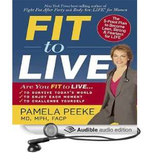 Fit to Live The 5 Point Plan to be Lean, Strong, and Fearless for