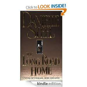The Long Road Home Danielle Steel  Kindle Store